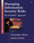 Image for Managing information security risks  : The OCTAVE approach