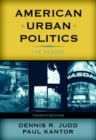 Image for American Urban Politics : The Reader