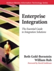 Image for Enterprise integration  : the essential guide to integration solutions