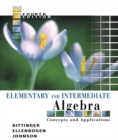 Image for Elementary and Intermediate Algebra : Concepts and Applications