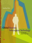 Image for Global Business Information Technology : An Integrated Systems Approach