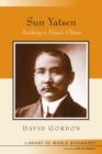 Image for Sun Yatsen  : seeking a newer China