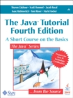 Image for The Java tutorial  : a short course on the basics