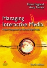 Image for Managing interactive media  : project management for Web and digital media