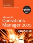 Image for Microsoft Operations Manager 2005 unleashed  : with a preview of Operations Manager 2007