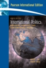 Image for International Politics : Enduring Concepts and Contemporary Issues: International Edition