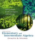 Image for Elementary and Intermediate Algebra : Graphs and Models : MML Edition