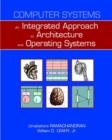 Image for Computer Systems : An Integrated Approach to Architecture and Operating Systems: United States Edition