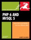 Image for PHP 6 and MySQL 5 for dynamic Web sites