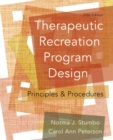 Image for Therapeutic Recreation Program Design : Principles and Procedures: United States Edition
