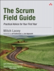 Image for The scrum field guide  : practical advice for your first year