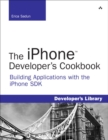 Image for The iPhone developer's cookbook  : building applications with the iPhone SDK