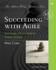 Image for Succeeding with agile  : software development using Scrum