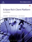 Image for Eclipse Rich Client Platform  : designing, coding, and packaging Java applications