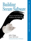 Image for Building secure software: how to avoid security problems the right way
