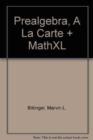 Image for Prealgebra, A La Carte + MathXL