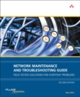 Image for Network maintenance and troubleshooting guide  : field tested solutions for everyday problems