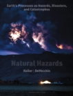 Image for Natural hazards  : Earth's processes as hazards, disasters and catastrophes
