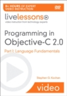 Image for Programming in Objective-C 2.0 LiveLessons (Video Training) : Pt. 1 : Language Fundamentals