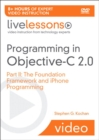 Image for Programming in Objective-C 2.0 LiveLessons (Video Training) : Pt. 2 : iPhone Programming and the Foundation Framework