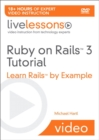 Image for Ruby on Rails 3 Live Lessons (Video Training) : Learn Rails by Example