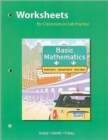 Image for Worksheets for Classroom or Lab Practice, Basic Mathematics
