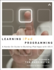Image for Learning iPad programming  : a hands-on guide to building apps for the iPad
