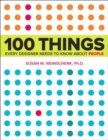 Image for 100 things every designer needs to know about people  : what makes them tick?