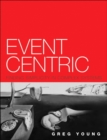 Image for Event centric  : finding simplicity in complex systems