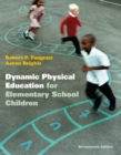 Image for Dynamic physical education for elementary school children