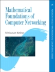 Image for Mathematical foundations of computer networking