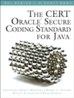 Image for The CERT Oracle secure coding standard for Java