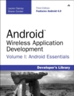 Image for Android wireless application developmentVolume I,: Android essentials