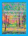 Image for Developmental Mathematics : Basic Mathematics and Algebra