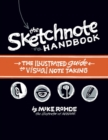 Image for The sketchnote handbook  : the illustrated guide to visual notetaking
