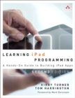 Image for Learning iPad programming  : a hands-on guide to building iPad apps with iOS