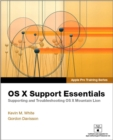 Image for OS X Mountain Lion support essentials  : supporting and troubleshooting OS X Mountain Lion