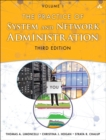 Image for The practice of system and network administration  : DevOps and other best practices for enterprise ITVolume 1