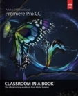 Image for Adobe  Premiere  Pro CC  : the official training workbook from Adobe Systems