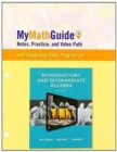 Image for MyMathGuide : Notes, Practice, and Video Path for Introductory and Intermediate Algebra