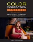 Image for Color correction handbook  : professional techniques for video and cinema