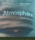 Image for The atmosphere  : an introduction to meteorology