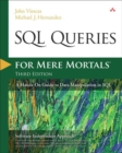 Image for SQL queries for mere mortals  : a hands-on guide to data manipulation in SQL