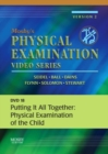 Image for Mosby's Physical Examination Video Series : DVD 18: Putting It All Together: Physical Examination of the Child
