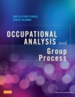 Image for Occupational analysis and group process