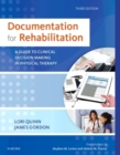 Image for Documentation for rehabilitation  : a guide to clinical decision making in physical therapy