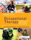 Image for Pedretti's occupational therapy  : practice skills for physical dysfunction