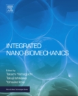 Image for Integrated nano-biomechanics