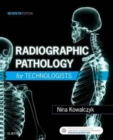 Image for Radiographic pathology for technologists