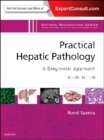Image for Practical hepatic pathology  : a diagnostic approach
